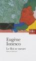 Couverture Le roi se meurt Editions Folio  (Théâtre) 1997