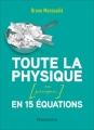 Couverture Toute la physique, ou presque... / en 15 équations Editions Flammarion 2017