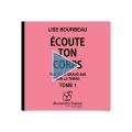 Couverture Ecoute ton corps, tome 1 Editions Stanké 2006