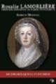 Couverture Rosalie Lamorlière : Dernière servante de Marie-Antoinette Editions L'Atelier Mosésu 2016