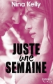Couverture Juste une semaine Editions Harlequin (HQN) 2017
