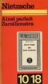 Couverture Ainsi parlait Zarathoustra Editions 10/18 1972