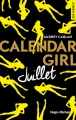 Couverture Calendar girl, tome 07 : Juillet Editions Hugo & cie (New romance) 2017
