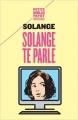 Couverture Solange te parle Editions Payot (Petite bibliothèque) 2017