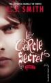 Couverture Le cercle secret, tome 2 : Captive Editions Hachette (Black moon) 2010