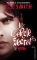 Couverture Le cercle secret, tome 2 : Captive Editions Hachette (Black moon) 2010