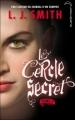 Couverture Le cercle secret, tome 3 : Le pouvoir Editions Hachette (Black moon) 2011