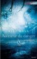 Couverture Au coeur du danger Editions Harlequin 2011