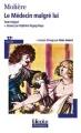 Couverture Le médecin malgré lui Editions Folio  (Plus classiques) 2004
