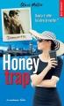 Couverture Honeytrap Editions La Condamine (New romance) 2017