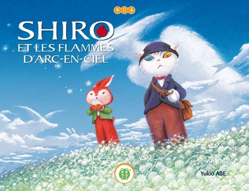 Couverture Shiro et les flammes d'arc-en-ciel