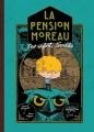 Couverture La pension Moreau, tome 1 : Les enfants terribles Editions de la Gouttière 2017