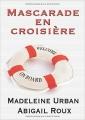 Couverture Ty et Zane, tome 3 : Mascarade en croisière Editions Dreamspinner Press 2016