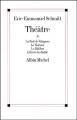 Couverture Théâtre, tome 1 : La nuit de Valognes, Le visiteur, Le bâillon, L'école du diable Editions Albin Michel 1999