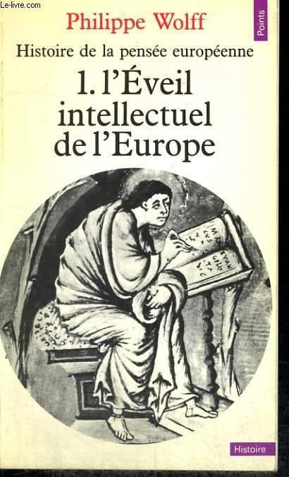 Couverture Histoire de la pensée européenne, tome 1 : L'éveil intellectuel de l'Europe