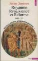 Couverture Nouvelle histoire de la France moderne, tome 1 : Royauté, renaissance et réforme (1483-1559) Editions Seuil (Histoire) 1991