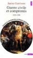 Couverture Nouvelle histoire de la France moderne, tome 2 : Guerre civile et compromis (1559-1598) Editions Seuil (Histoire) 1991