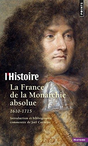 Couverture La France de la Monarchie absolue