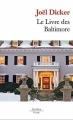 Couverture Le livre des Baltimore Editions de Fallois (Poche) 2017