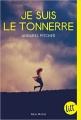 Couverture Je suis le tonnerre Editions Albin Michel (Jeunesse - Litt') 2017