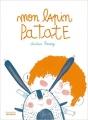 Couverture Mon lapin Patate Editions de La martinière (Jeunesse) 2017