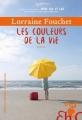 Couverture Les couleurs de la vie Editions Héloïse d'Ormesson 2017