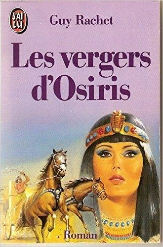 Couverture Les vergers d'Osiris ( intégral )