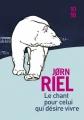 Couverture Le Chant pour celui qui désire vivre, tome 1 : Heq  Editions 10/18 2016