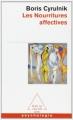Couverture Les nourritures affectives Editions Odile Jacob (Poches - Essais) 2000