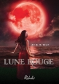 Couverture Lune rouge Editions Rebelle (Chimères) 2015