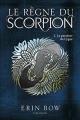 Couverture Le règne du scorpion, tome 2 : La paralysie du Cygne Editions Les Malins 2017