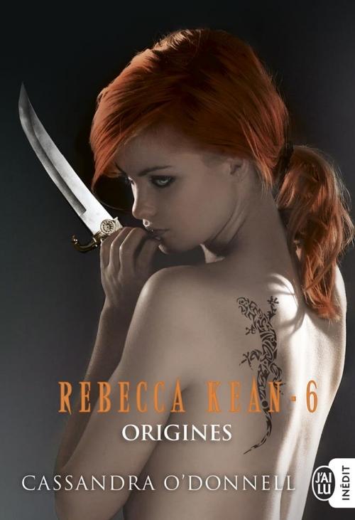 Couverture Rebecca Kean, tome 6 : Origines