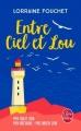 Couverture Entre ciel et Lou Editions Le livre de poche 2017