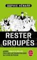 Couverture Rester groupés Editions Le Livre de Poche 2017