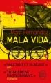 Couverture Mala vida Editions Le Livre de Poche 2017