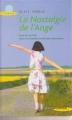 Couverture La nostalgie de l'ange Editions de la Seine 2005