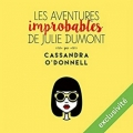Couverture Les aventures improbables de Julie Dumont Editions Audible studios 2016