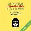 Couverture Les aventures improbables de Julie Dumont Editions Audible Studios 2016