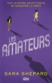 Couverture Les amateurs, tome 1 Editions 12-21 2017
