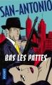 Couverture Bas les pattes ! Editions Pocket (Policier) 2017