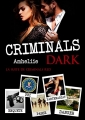Couverture Criminals, tome 2 : Dark Editions Autoédité 2017