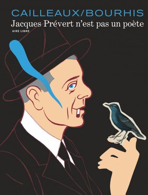 Couverture Jacques Prévert n'est pas un poète