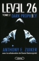 Couverture Level 26, tome 2 : Dark prophecy Editions Michel Lafon 2010