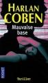 Couverture Myron Bolitar, tome 06 : Mauvaise base Editions Fleuve 2008