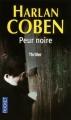 Couverture Myron Bolitar, tome 07 : Peur noire Editions Fleuve 2009