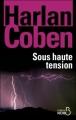 Couverture Myron Bolitar, tome 10 : Sous haute tension Editions Belfond (Noir) 2011