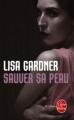 Couverture Sauver sa peau Editions Le Livre de Poche (Thriller) 2011