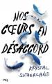 Couverture Nos coeurs en désaccord Editions Pocket (Jeunesse) 2017