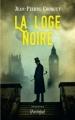 Couverture La loge noire Editions L'Archipel 2017
