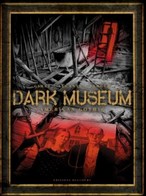Couverture Dark museum, tome 1 : American gothic